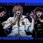 「HUNTING CHARM」パート分け歌詞(MAD TRIGGER CREW 2nd D.R.B新曲)