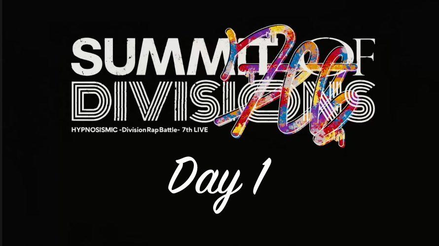 ヒプノシスマイク 7th LIVE《SUMMIT OF DIVISIONS》セットリスト Day1
